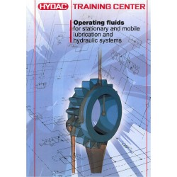 HYDAC- Operational Fluids for Stationary and Mobile Lubrication and Hydraulic Systems Training Centre Manual