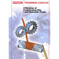 HYDAC- Filtration of Lubricating Oils and Hydraulic Fluids Training Centre Manual